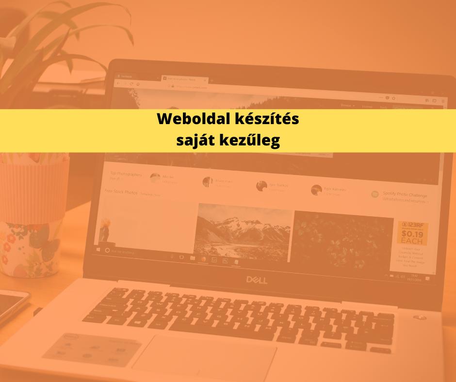 weboldal készítés saját kezűleg